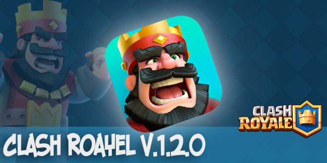 Clash Royale v.1.2.0