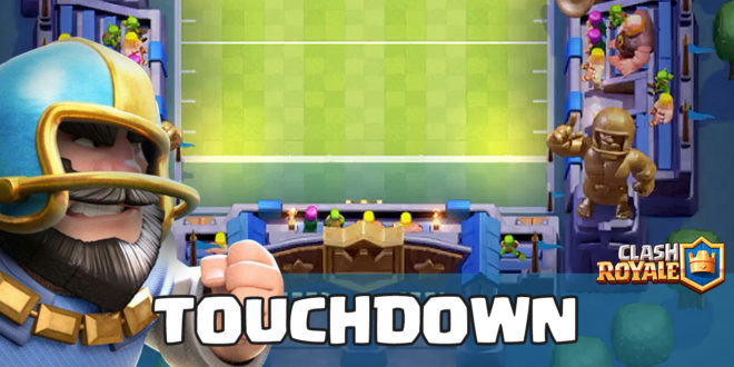 Touchdown Clash Royale